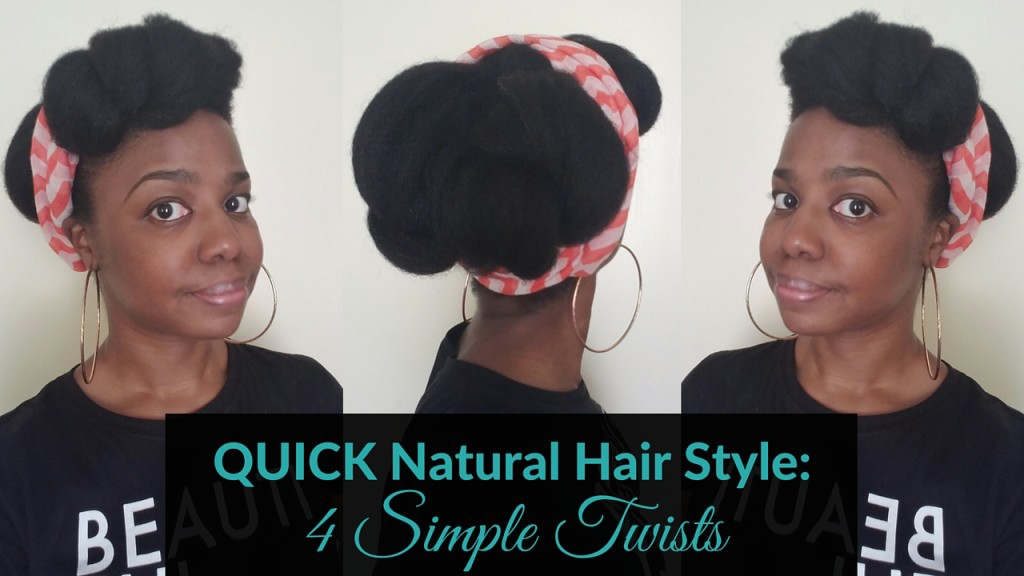 Quick Natural Hair Style 4 Twists A Scarf Tutorial Toia Barry