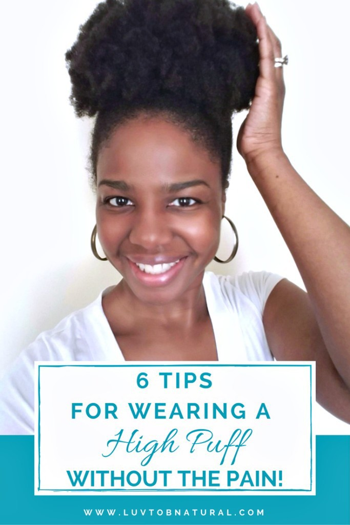 6 Tips For Wearing A High Puff Without The Pain Toia Barry